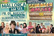 Mallorca am See 05. August und Schlager am See 06.August 2016